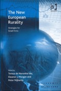 The New European Rurality – Strategies for Small Firms